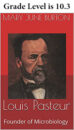 Louis Pasteur by Mary June Burton